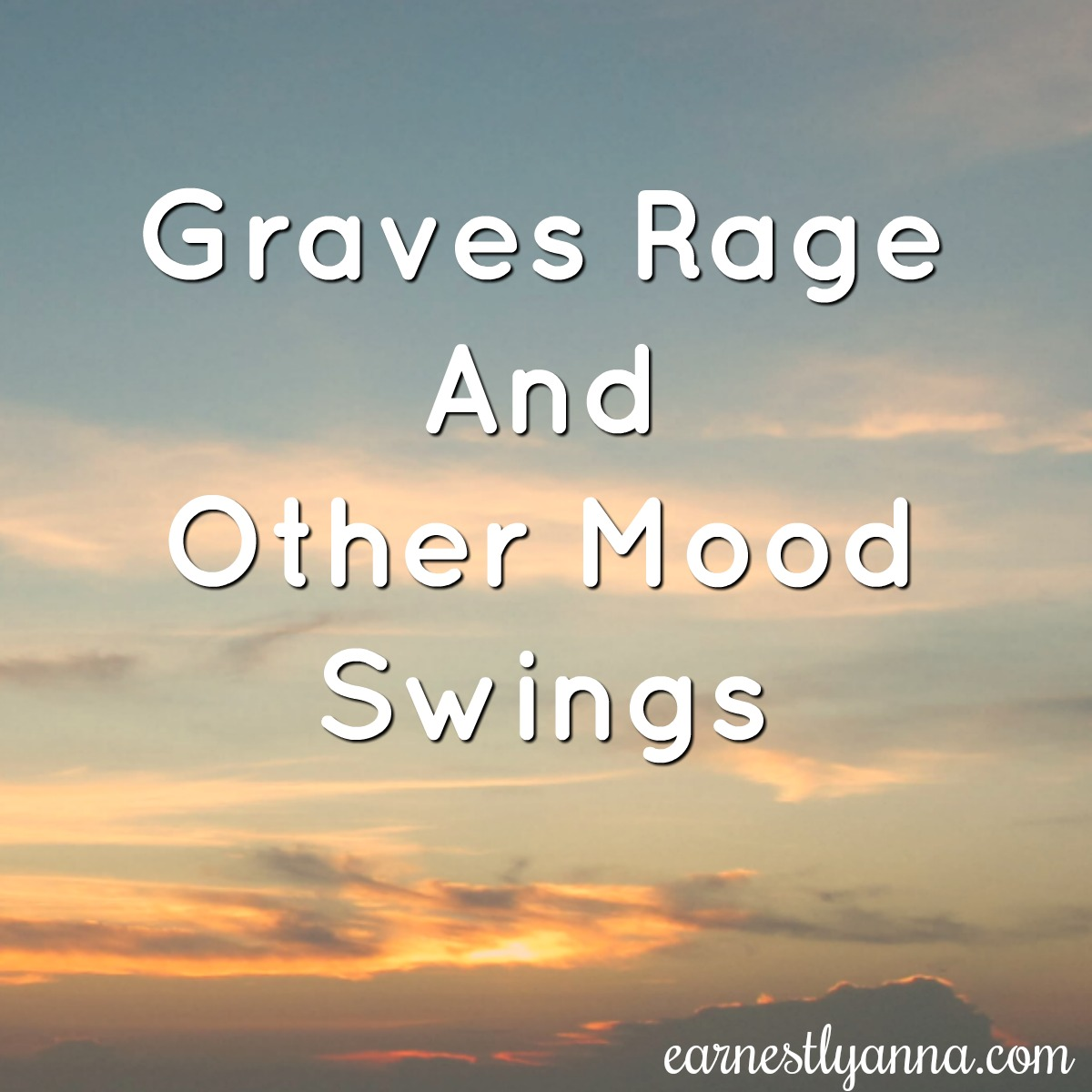 graves-rage-and-other-mood-swings