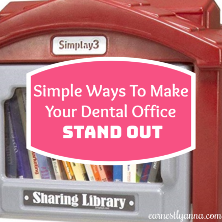 simple-ways-to-make-your-dental-office-stand-out